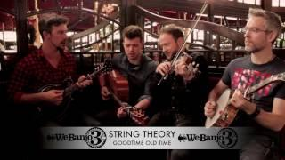 We Banjo 3 - Good Time Old Time - from the album String Theory