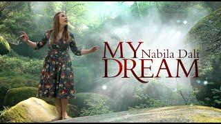 Nabila Dali - MY DREAM