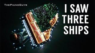 The Piano Guys - I Saw Three Ships