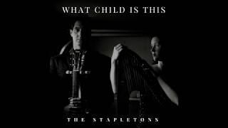 The Stapletons - What Child is This Lyric Version