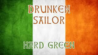Drunken sailor - Irish drinking music - Hard Green #drunken_sailor #irish #celtic #dublin