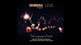 "Sebastien Lagrange - Morvan Massif Live ""seb Lagrange and friends"