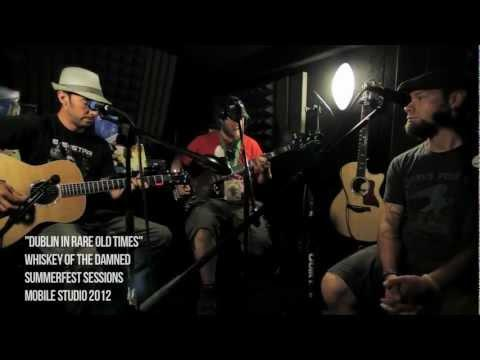 Whiskey of the Damned - Summerfest Sessions: Whiskey of the Damned