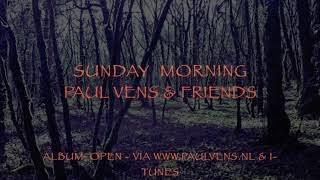Paul Vens - Sunday Morning