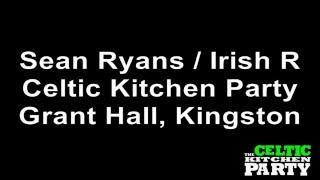 Celtic Kitchen Party - Irish Rover - Grant Hall, Kingston ON