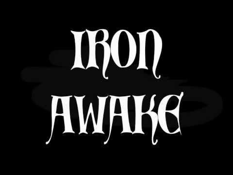 Iron awake