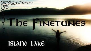 The Finetunes - Island Lake (Lúnasa cover)