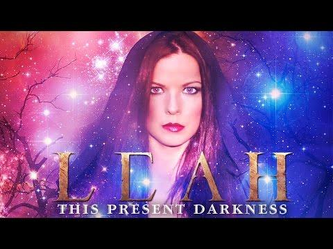 LEAH - This Present Darkness (Official Lyric Video)