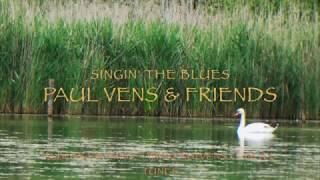 Paul Vens & Friends - Singin' the Blues