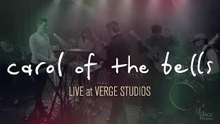 Erwilian - Carol of the Bells (Verge Studios Sessions)
