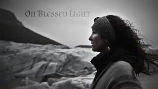 The Deer's Cry - Oh Blessed Light