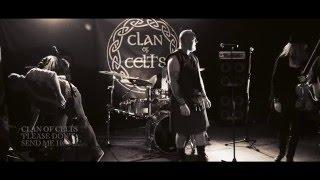 Clan of Celts - Please Dont Send Me Home