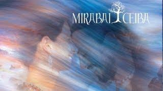 Mirabai Ceiba - Become My Life