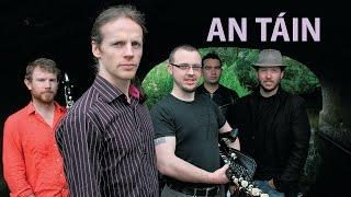 An Tain bó Cuailgne. New Irish music based on the Iron Age heroic epic of CúChulainn.